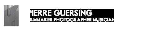 Pierre Guersing - Filmmaker Photographer Musician