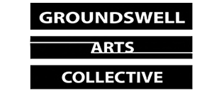 GROUNDSWELL ARTS COLLECTIVE