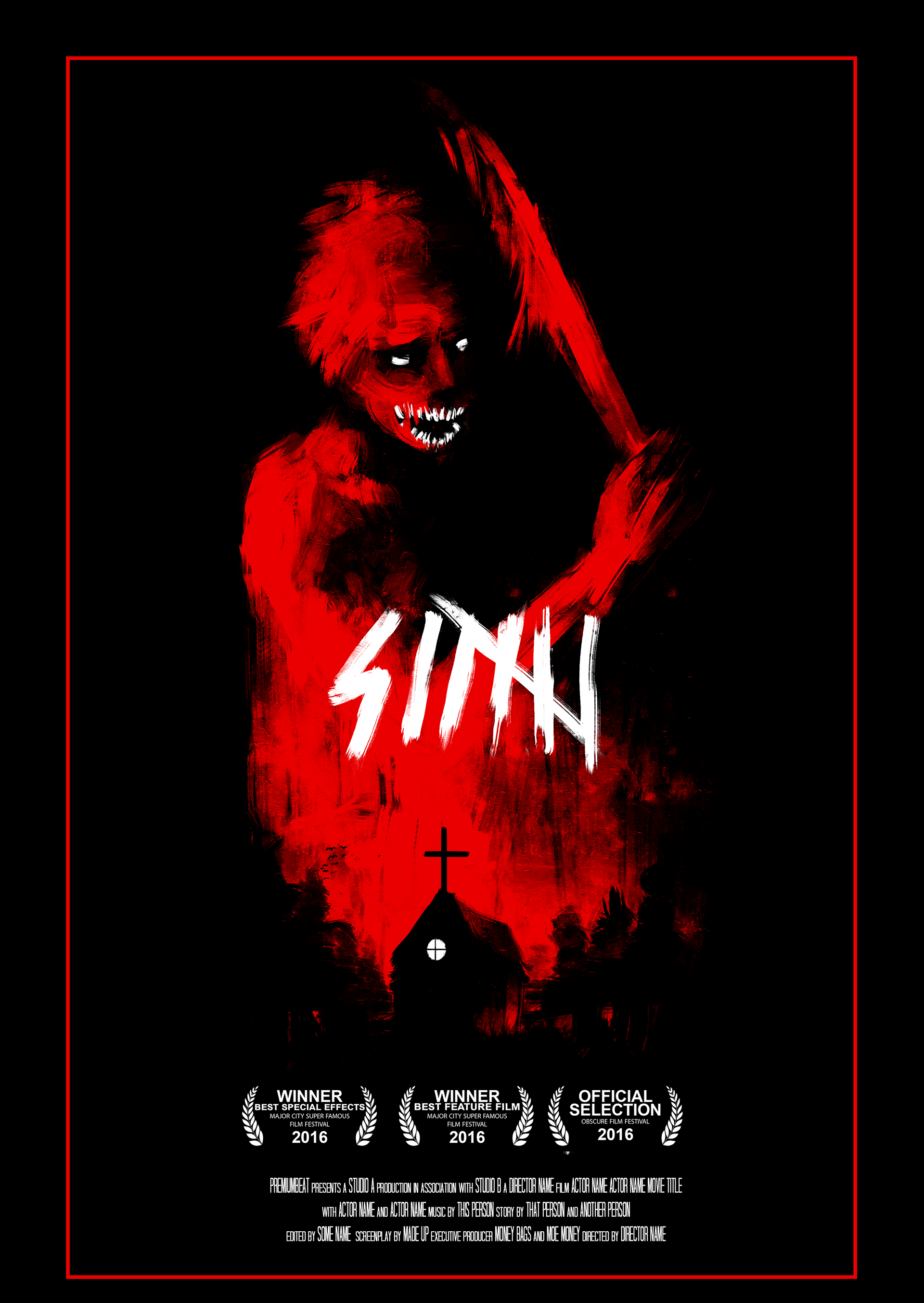 Basic Horror Slasher Movie Poster So I Decided To Add In Some Credits And Awards Just Spruce It Up Make Look As If Its A Coming Out