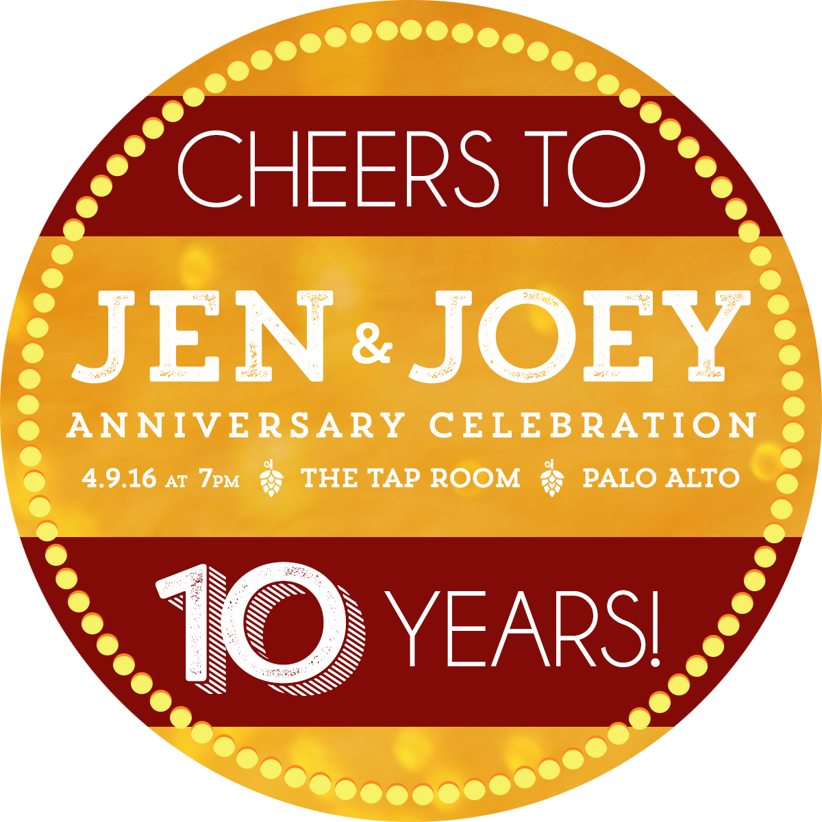 Joey McDaniel - Wedding Anniversary - Cheers 10 Years!