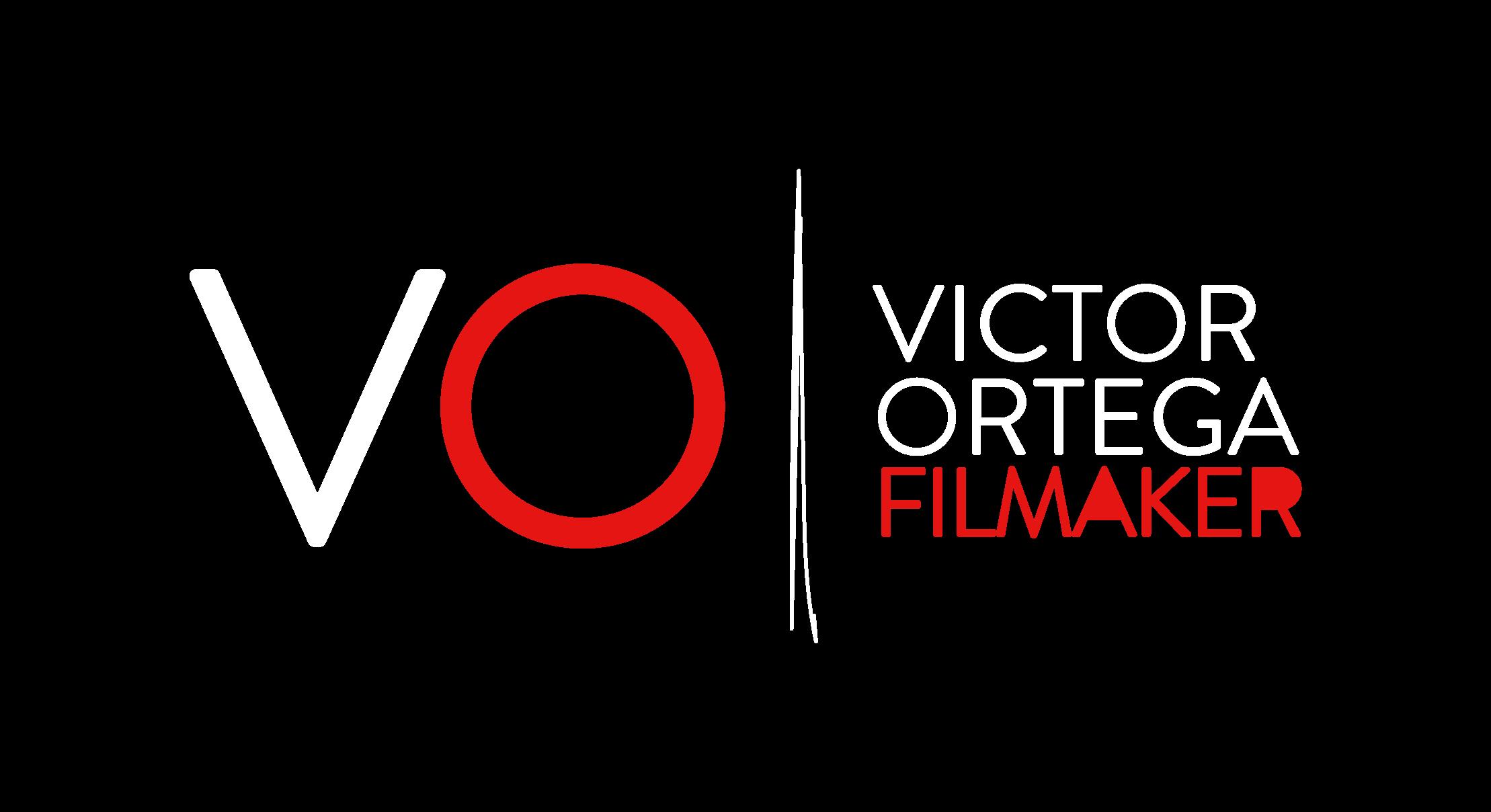 Victor Ortega - Filmmaker